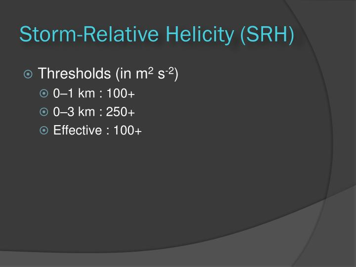 Storm-Relative Helicity (SRH)