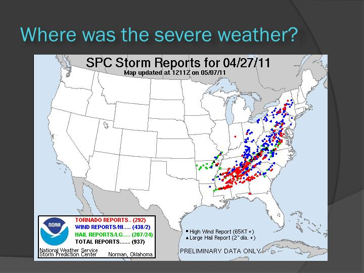 Where was the severe weather?