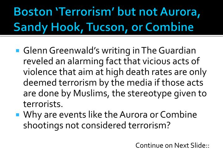 Boston 'Terrorism' but not Aurora, Sandy Hook, Tucson, or Combine