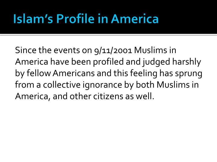 Islam's Profile in America