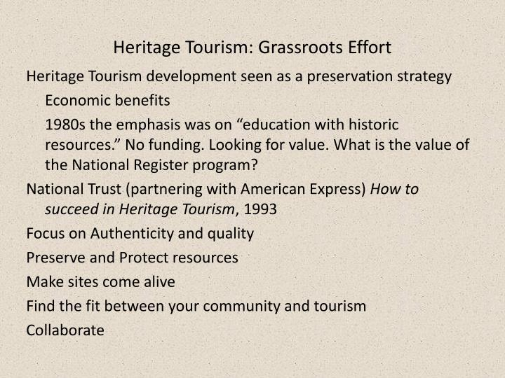 Heritage Tourism: Grassroots Effort