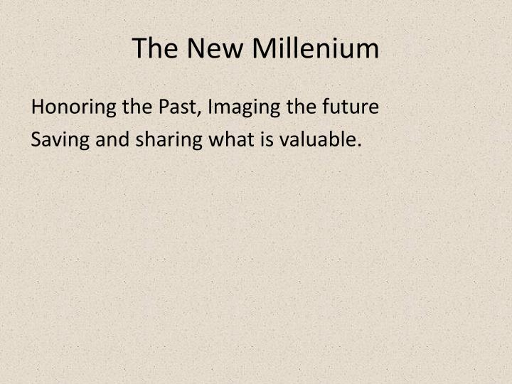 The New Millenium