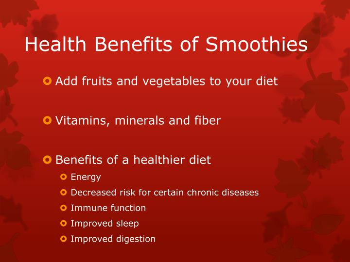 Health Benefits of Smoothies