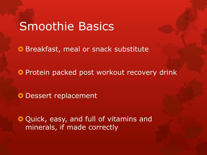 Smoothie basics