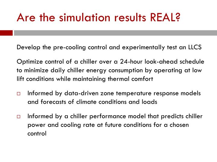 Are the simulation results REAL?