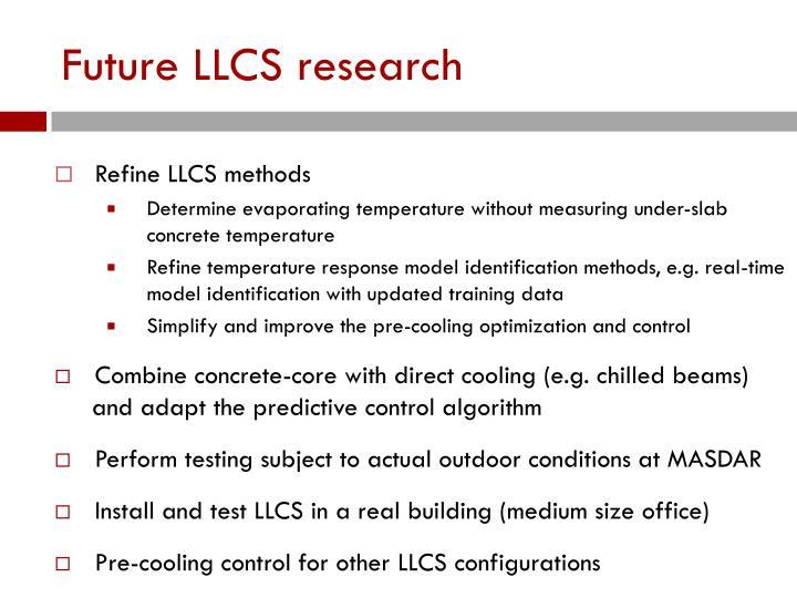 Future LLCS research