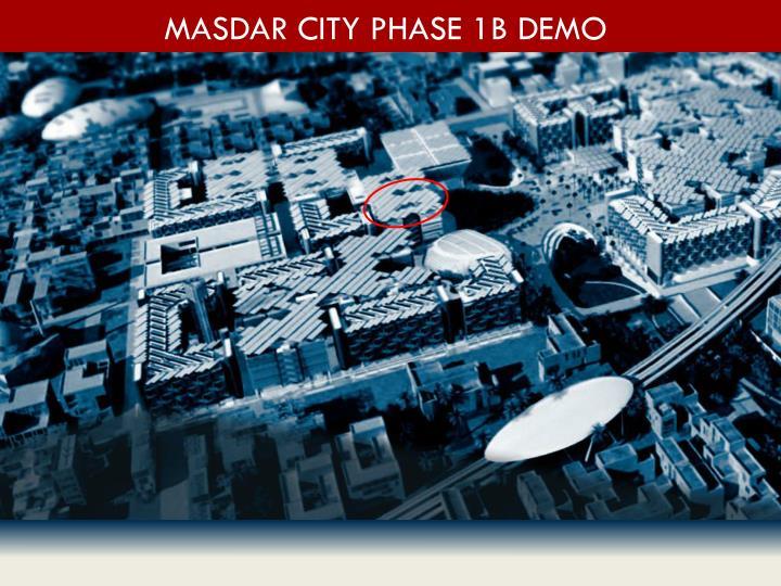 Masdar City Phase 1b Demo
