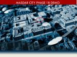 masdar city phase 1b demo