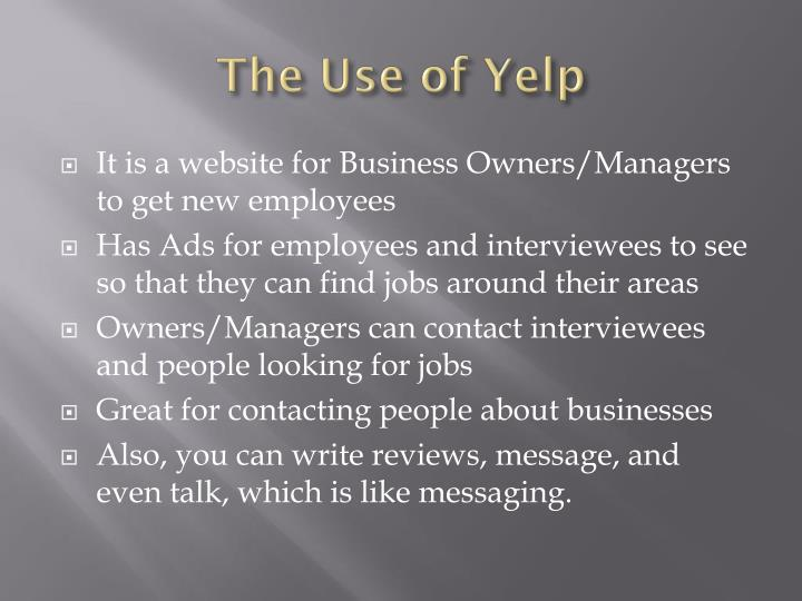 The use of yelp