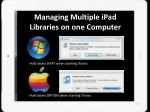 managing multiple ipad libraries on one computer