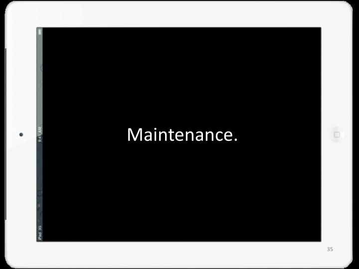 Maintenance.