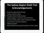 the sydney region ipad2 trial acknowledgements