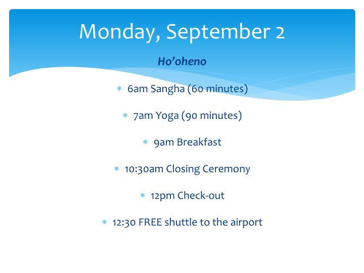 Monday, September 2