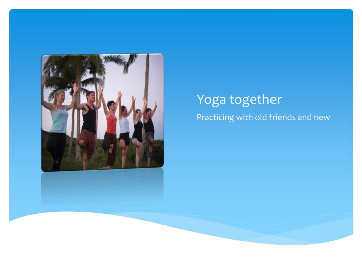 Yoga together