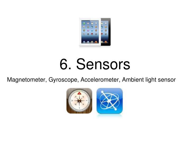 6. Sensors