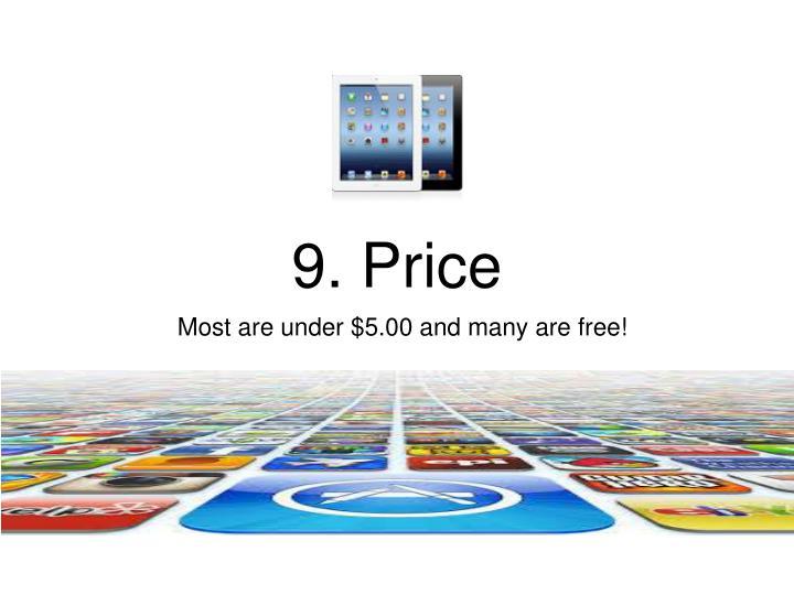 9. Price