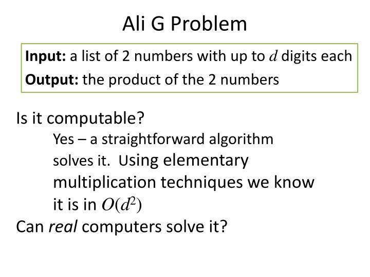 Ali G Problem