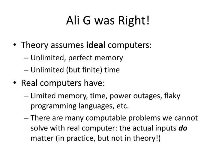 Ali G was Right!
