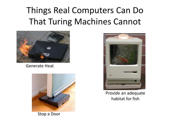 Things Real Computers Can