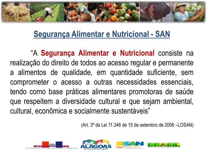 Segurança Alimentar e Nutricional - SAN