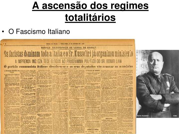 A ascensão dos regimes totalitários