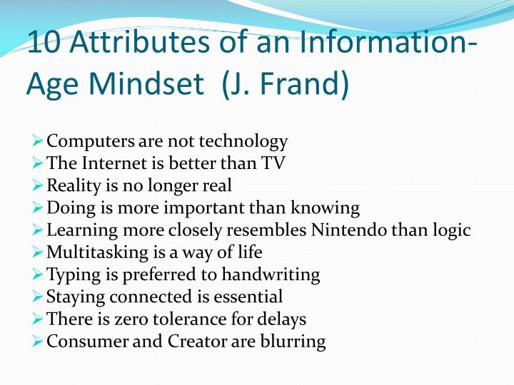 10 Attributes of an Information-Age Mindset  (J.