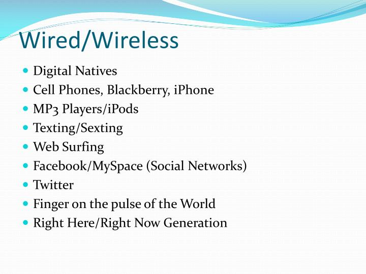 Wired/Wireless