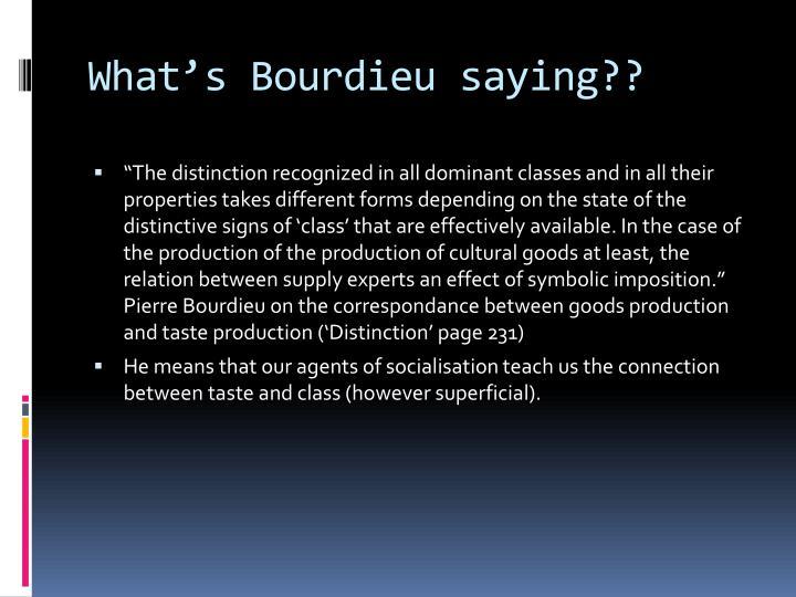 What's Bourdieu saying??