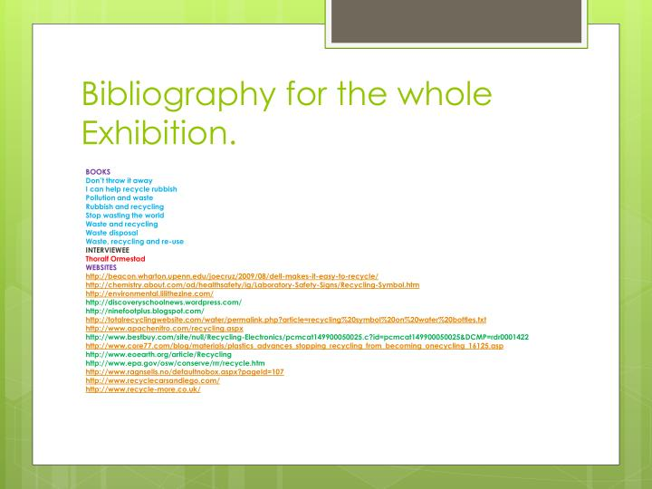 Bibliography for the whole Exhibition.