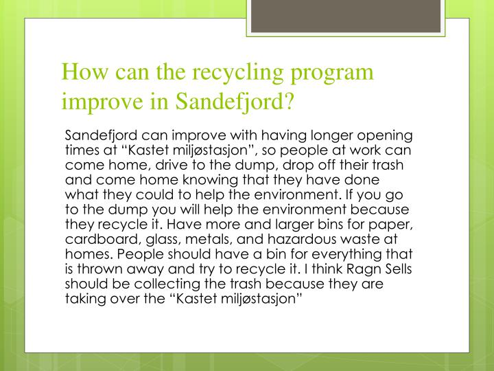 How can the recycling program improve in Sandefjord?