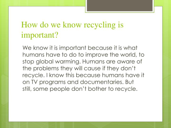 How do we know recycling is important?