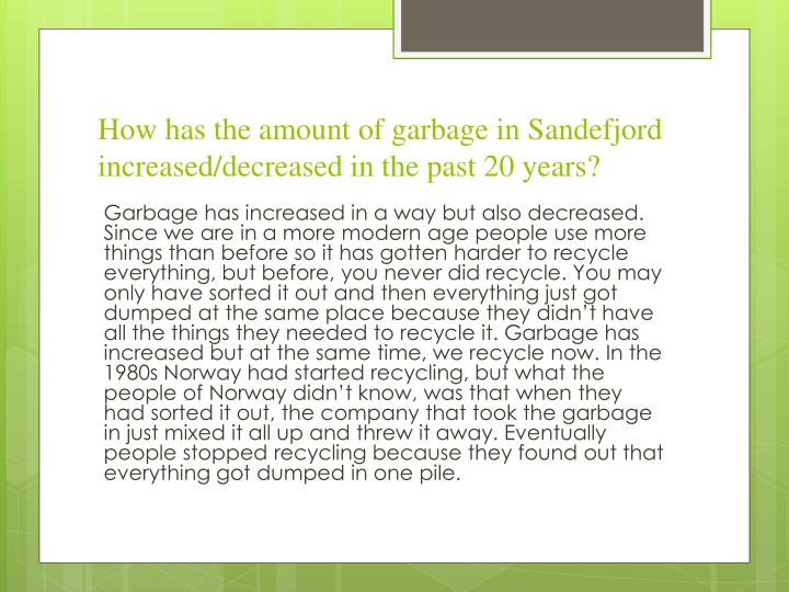 How has the amount of garbage in Sandefjord increased/decreased in the past 20 years?