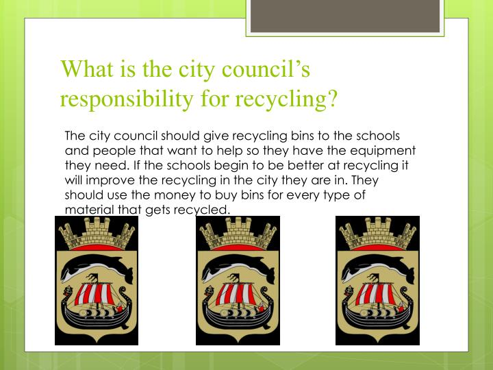 What is the city council's responsibility for recycling?