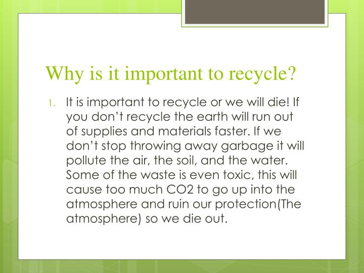 Why is it important to recycle?