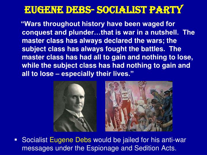 Eugene Debs- Socialist Party