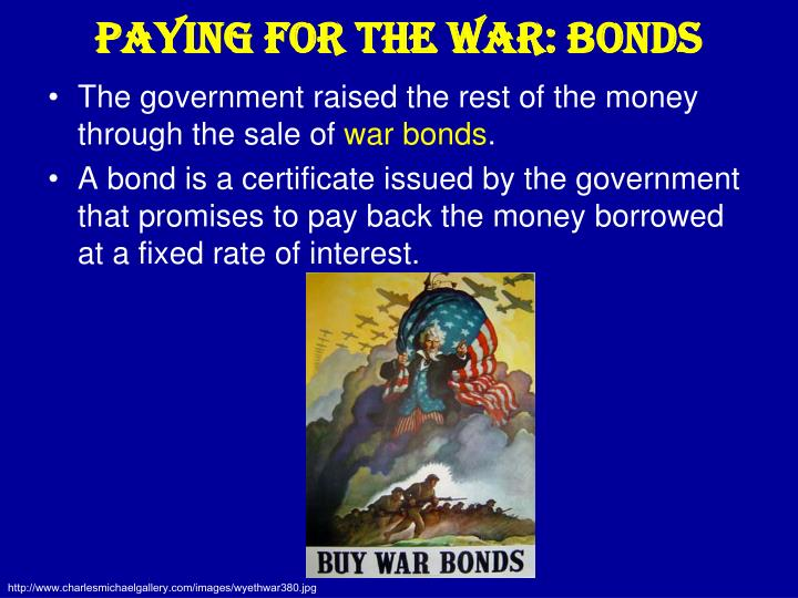 Paying for the War: Bonds