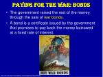 paying for the war bonds