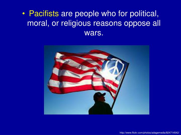 Pacifists