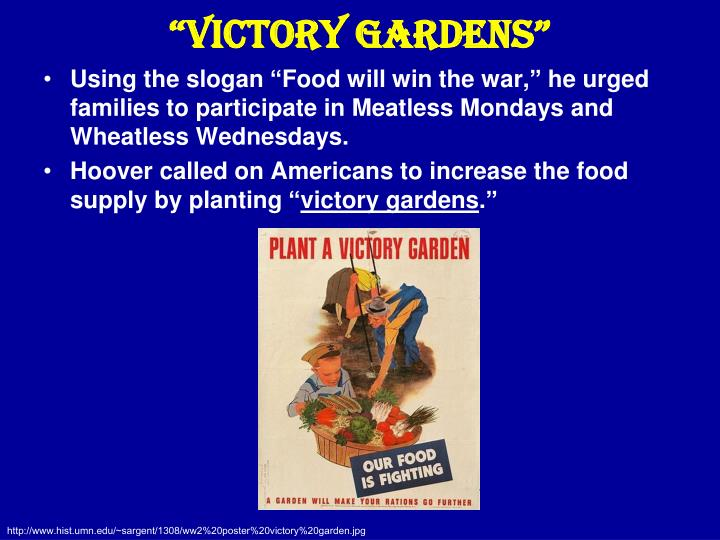 """Victory Gardens"""