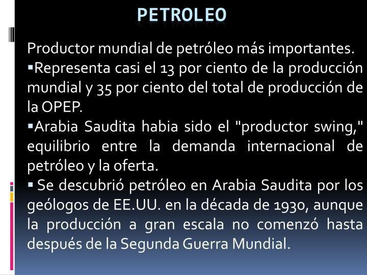 Productor mundial de petróleo más importantes.