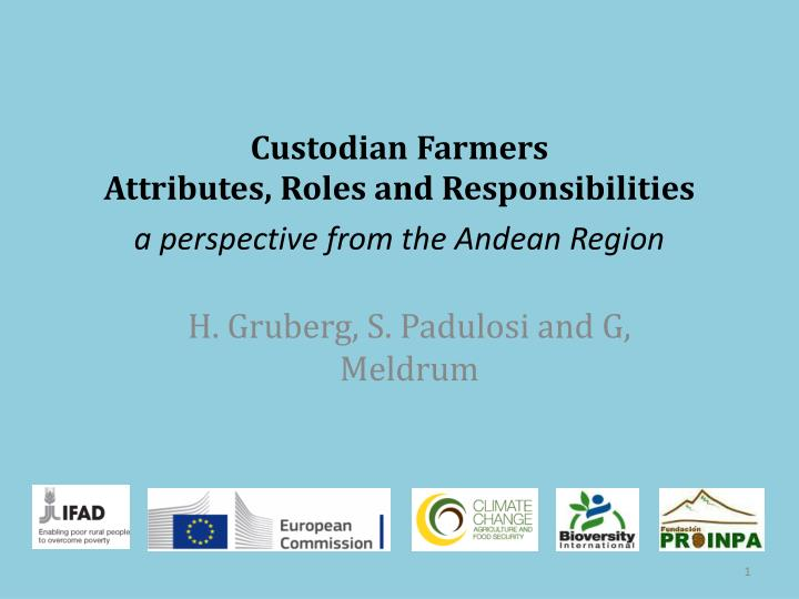 Custodian farmers attributes roles and responsibilities