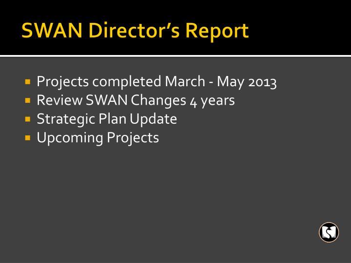 SWAN Director's Report