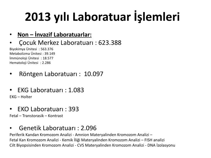 2013 yılı Laboratuar İşlemleri