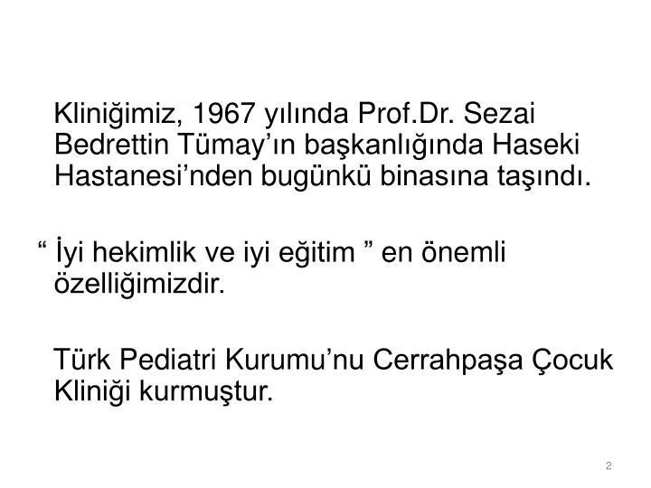 Kliniğimiz, 1