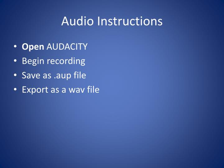 Audio Instructions