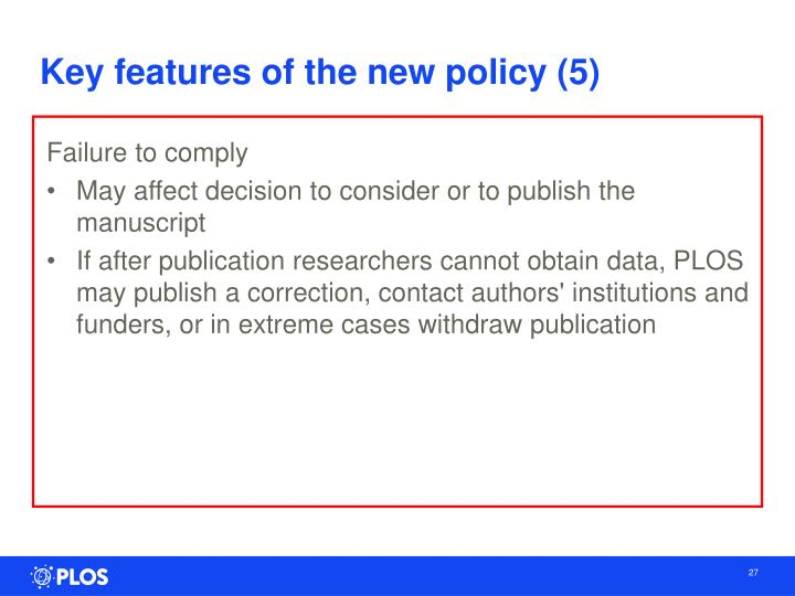 Key features of the new policy