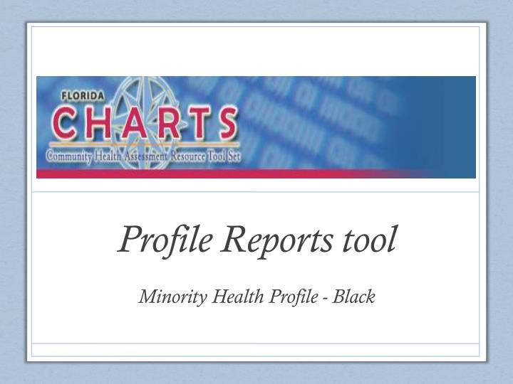 Profile Reports tool