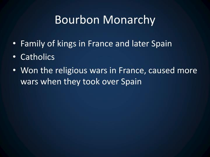 Bourbon Monarchy