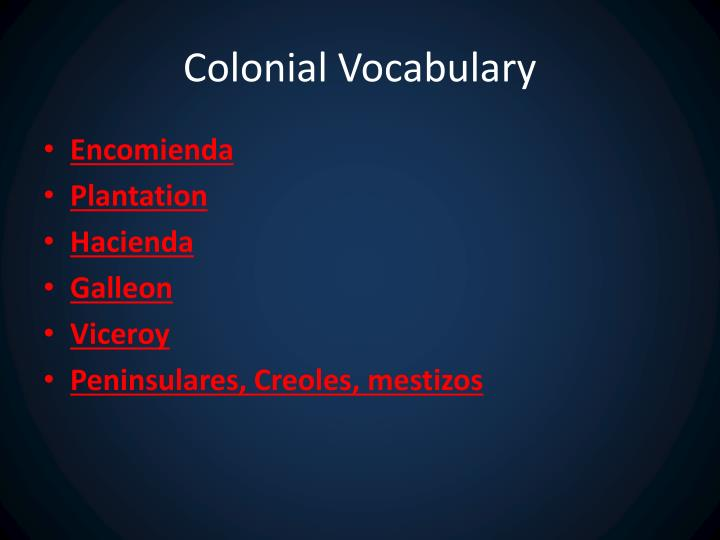 Colonial Vocabulary