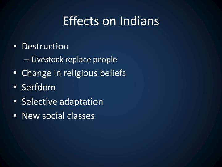 Effects on Indians